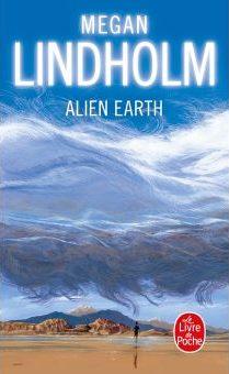 Couv Alien Earth de Megan Lindholm
