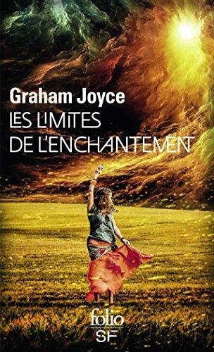 Couv les limites de l'enchantement de Graham Joyce