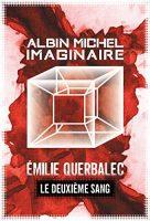 Albin Michel Imaginaire - Le Deuxieme Sang